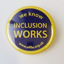 "badge saying ""we know inclusion works"" and the ALLFIE website address"