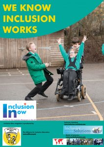 "Inclusion Now poster saying ""We Know Inclusion Works"" with three boys, disabled and non-disabled, playing excitedly in a playground"